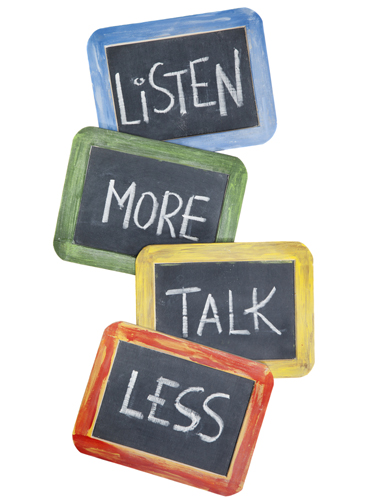 Listen More Talk Less
