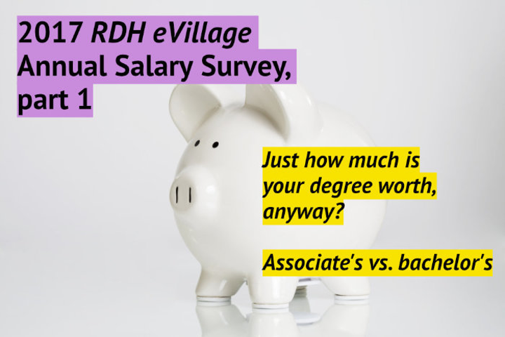 2017 RDH eVillage Annual Salary Survey | DentistryIQ