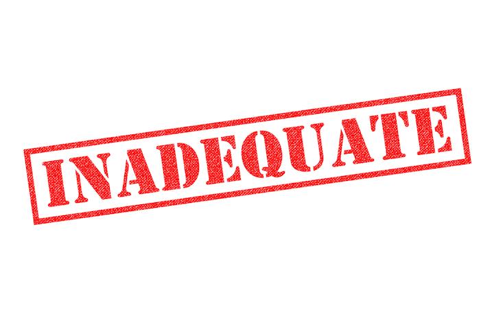 Inadequate